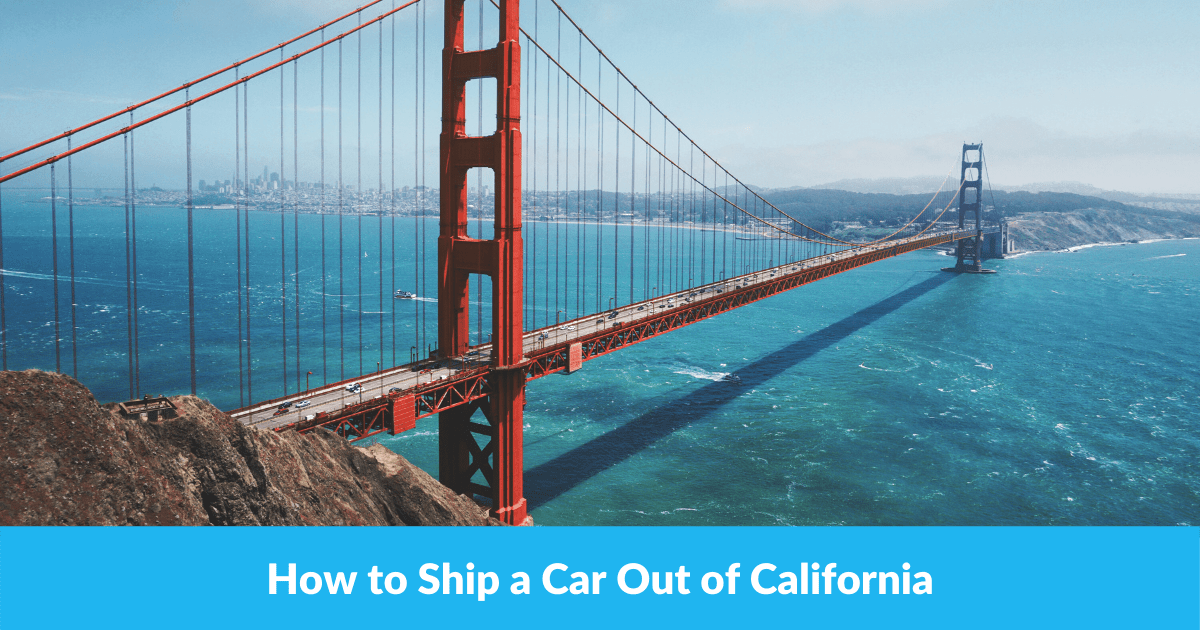 How to Ship a Car Out of California