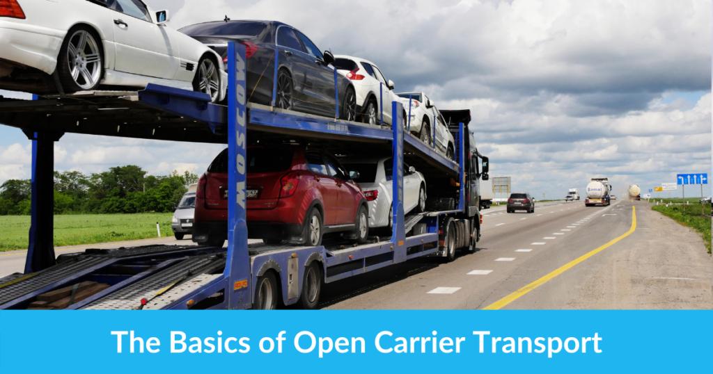 The Basics of Open Carrier Transport