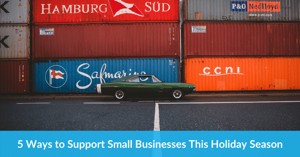 5 Ways to Support Small Businesses This Holiday Season