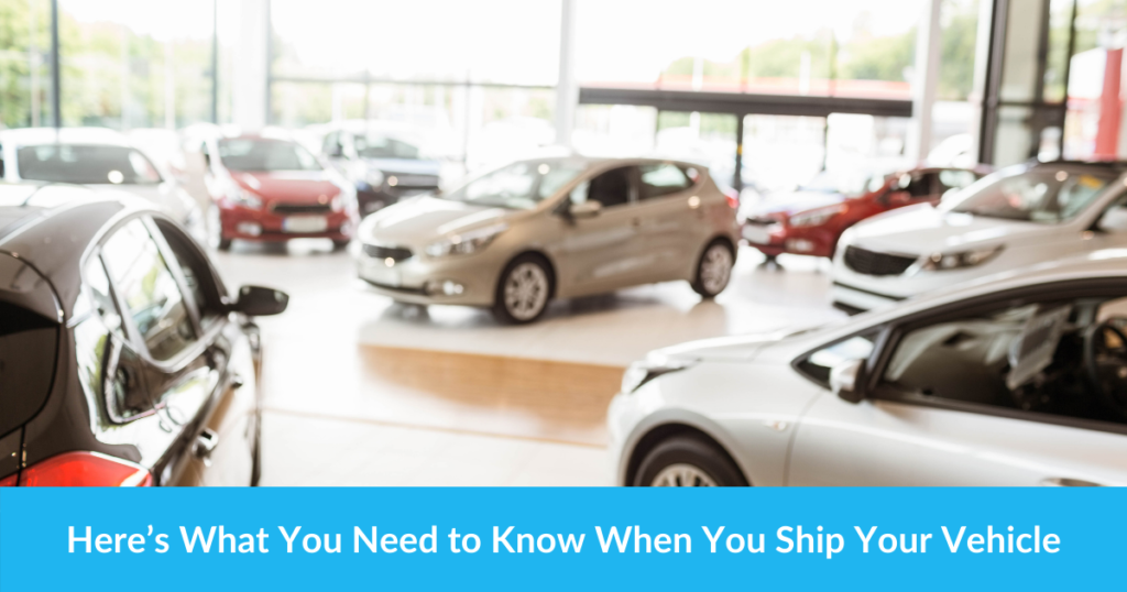 Here's What You Need to Know When You Ship Your Vehicle